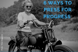 thumbnail image for blog post: 6 Ways to #PressForProgress