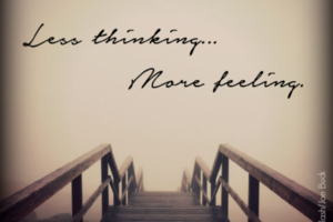 thumbnail image for blog post: Less Thinking. More Feeling.